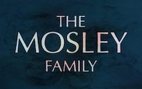 The Mosley Families